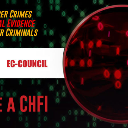 Computer Hacking Forensic Investigator (C HFI)