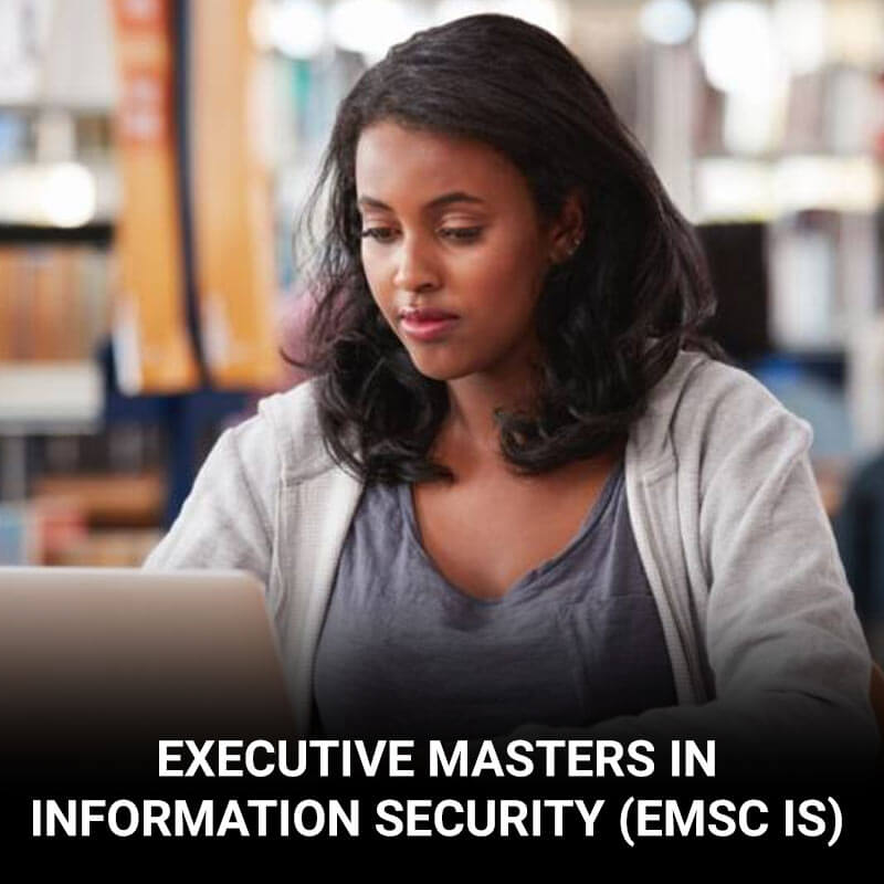 Executive MSc in Information Security (EMSc IS)