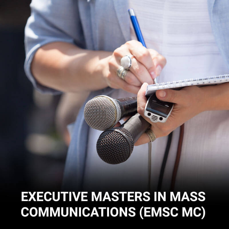 Executive Masters in Mass Communications (EMSc MC)